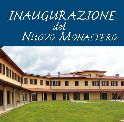 Inaugurazione Monastero